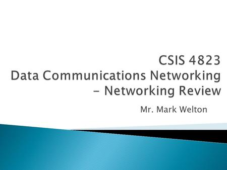 Mr. Mark Welton.  A computer network, or simply a network, is a collection of computers and other hardware interconnected by communication channels.