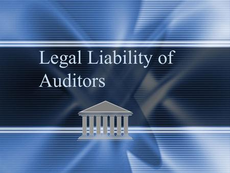 Legal Liability of Auditors. McGraw-Hill/Irwin © 2004 The McGraw-Hill Companies, Inc., All Rights Reserved. 4-2 Primary Sources of CPA Liability Breach.