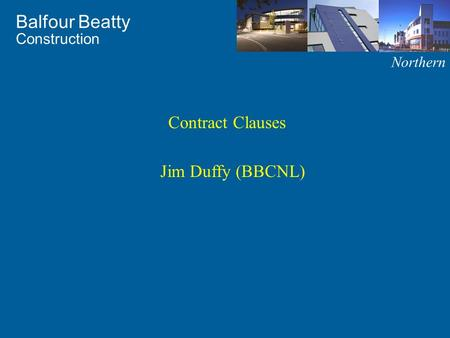 Contract Clauses Jim Duffy (BBCNL).
