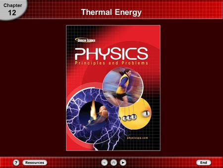 Chapter 12 Thermal Energy. Temperature and Thermal Energy The study of heat transformations into other forms of energy is called thermodynamics. Although.