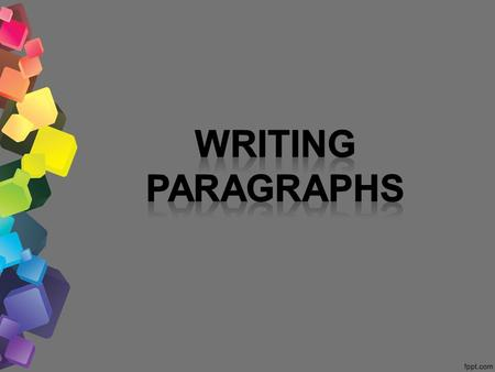 What is a Paragraph? Paragraph  a group of closely related sentences that develop a central idea.  is a series of sentences that are organized and coherent,
