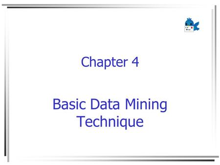 Basic Data Mining Technique