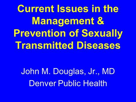 an introduction to the issue of sexually transmitted diseases stds Unit 5: introduction to syndromic approach to sti case management   sexually transmitted infections constitute a major cause of morbidity and mortality   specificity of common std complaints for sti infections, particularly for vaginal.