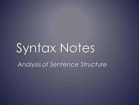 Analysis of Sentence Structure