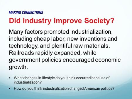 Did Industry Improve Society?