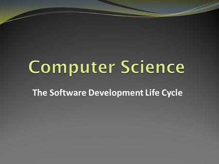 The Software Development Life Cycle. Software Development SDLC The Software Development Life-Cycle Sometimes called the program development lifecycle.