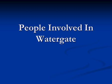 People Involved In Watergate. Charles W. Colson Charles W. Colson As special counsel to President Richard Nixon, Charles W. Colson played a role in the.
