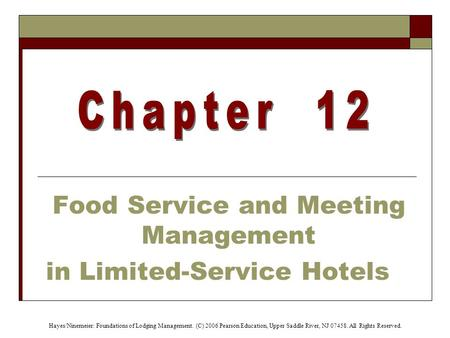 Food Service and Meeting Management in Limited-Service Hotels