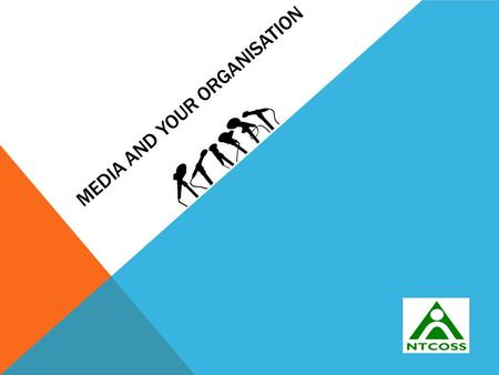 MEDIA AND YOUR ORGANISATION. THE MEDIA INTERVIEW Always ask the journalist or reporter What's the angle? What's your story about? What sorts of questions.