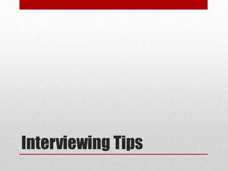 Interviewing Tips. How The Pros Do It Katie Couric's Interview Advice Couric Interviews Sarah Palin Couric Interviews the Royals.