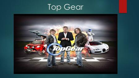 Top Gear. Jeremy Clarkson Jeremy Charles Robert Clarkson (born 11 April 1960) is an English broadcaster, journalist and writer who specialises in motoring.