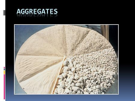 Sieve Analysis Test To determine gradation (size distribution) of aggregates. o Standard Sieves Are : o 80mm,40mm,20mm,10mm,4.75mm,2.36mm,1.18m m,600.