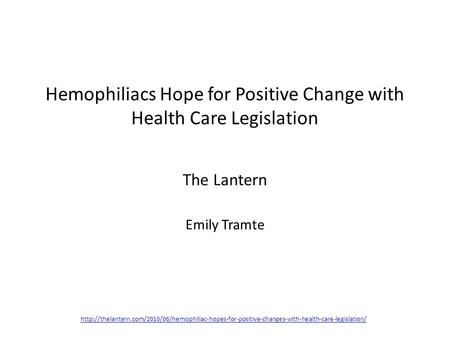 Hemophiliacs Hope for Positive Change with Health Care Legislation The Lantern Emily Tramte