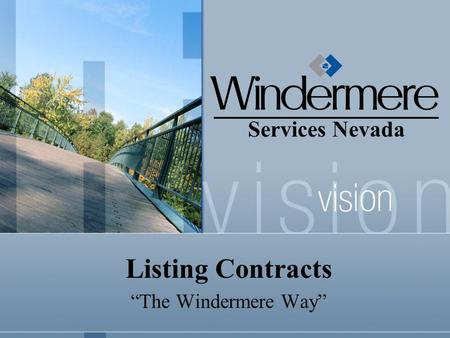 "Services Nevada Listing Contracts ""The Windermere Way"""