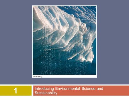 Introducing Environmental Science and Sustainability 1.