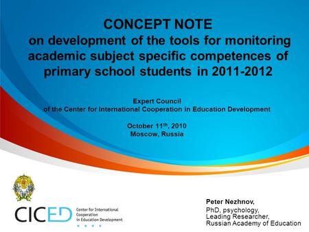 CONCEPT NOTE on development of the tools for monitoring academic subject specific competences of primary school students in 2011-2012 Expert Council of.