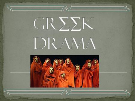 the portrayal of women in greece in the play antigone by sophocles Sophocles' the antigone - an appreciation  which proposes the idea that society views women as subordinate to men and that they are not to be taken seriously .