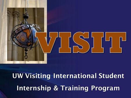 UW Visiting International Student Internship & Training Program.