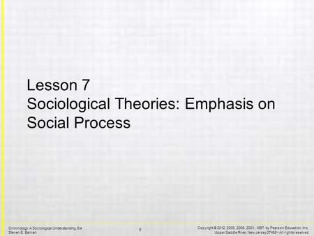 Sociological Theories: Emphasis on Social Process Lesson Overview