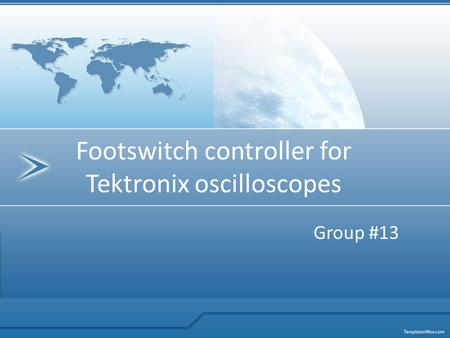 Footswitch controller for Tektronix oscilloscopes Group #13.