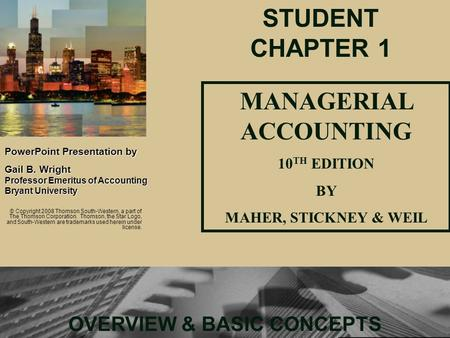 MANAGERIAL ACCOUNTING OVERVIEW & BASIC CONCEPTS