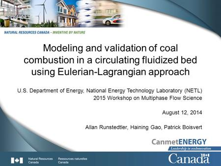 1 Modeling and validation of coal combustion in a circulating fluidized bed using Eulerian-Lagrangian approach U.S. Department of Energy, National Energy.