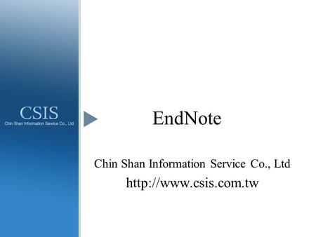 EndNote Chin Shan Information Service Co., Ltd
