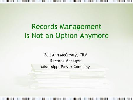 Records Management Is Not an Option Anymore