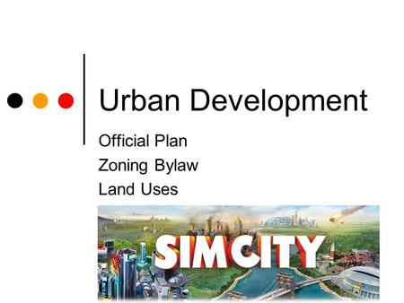 Urban Development Official Plan Zoning Bylaw Land Uses.