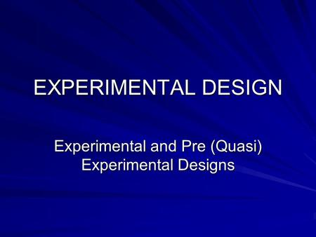 "experimental and quasi experimental design essay In the paper ""experimental and quasi-experimental design"" the author analyzes instrumentation problems of quasi-experimental designs whereby researchers let."