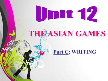 Free Powerpoint TemplatesPage 1Free Powerpoint Templates THE ASIAN GAMES Part C: WRITING.