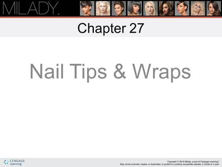 Chapter 27 Nail Tips & Wraps.
