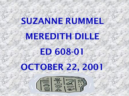 SUZANNE RUMMEL MEREDITH DILLE ED 608-01 OCTOBER 22, 2001.