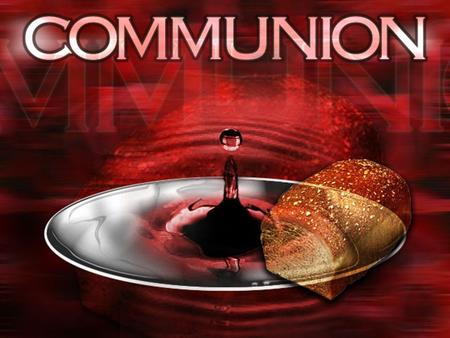 "The Purpose of Communion Remembrance I Cor. 11: 25 ""do this in remembrance of Me."