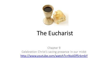 Celebration Christ's saving presence in our midst