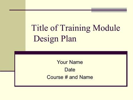 Title of Training Module Design Plan