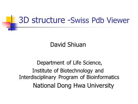 3D structure -Swiss Pdb Viewer