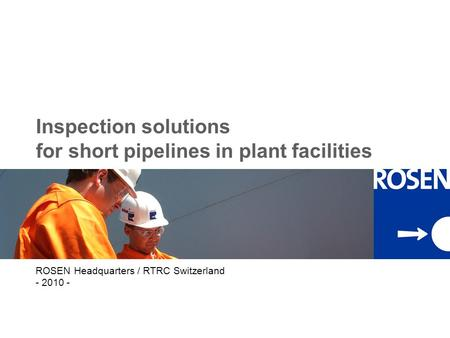 Inspection solutions for short pipelines in plant facilities