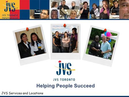 JVS Services and Locations Helping People Succeed.