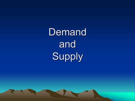 Demand and Supply. Starter Key Terms Demand Demand Schedule Demand Curve Law of Demand Market Demand Utility Marginal Utility Substitute Complement Demand.