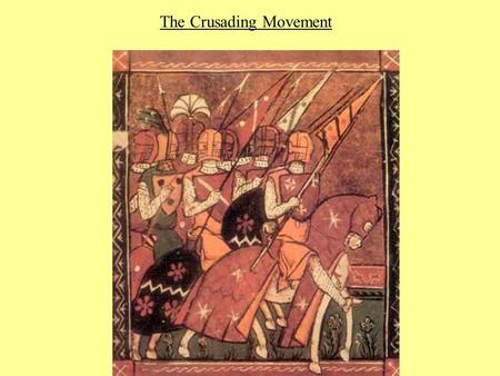 crusading movement The crusading movement 1096-1274 - simon lloyd - the oxford history of the crusades.