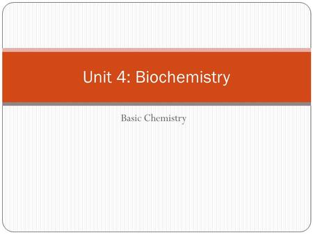 Basic Chemistry Unit 4: Biochemistry. How matter and mass relate Matter Mass vs Weight Mass is the amount of matter in an object. Weight is gravitational.