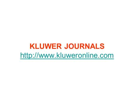 KLUWER JOURNALS