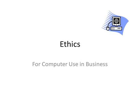For Computer Use in Business