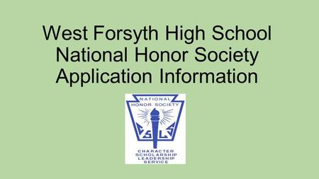 West Forsyth High School National Honor Society Application Information.
