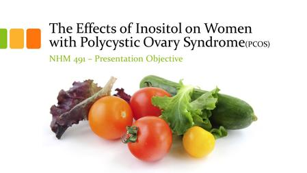 The Effects of Inositol on Women with Polycystic Ovary Syndrome(PCOS)