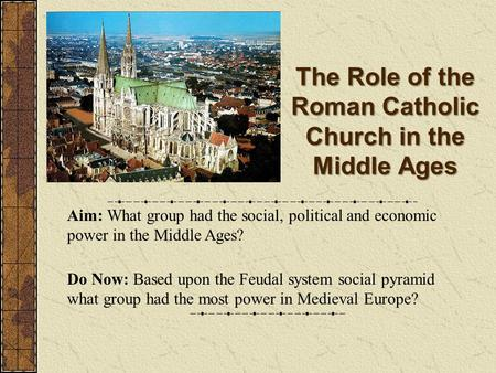 an overview of the middle ages and the role of catholic church in europe Medieval europe chapter overview after the catholic church played an important role in the daily lives of medieval during the middle ages.