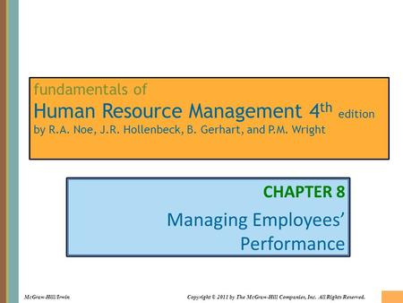 8-1 McGraw-Hill/IrwinCopyright © 2011 by The McGraw-Hill Companies, Inc. All Rights Reserved. fundamentals of Human Resource Management 4 th edition by.