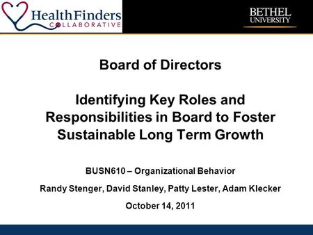 CONFIDENTIAL – NOT FOR REDISTRIBUTIONfilename 1 Board of Directors Identifying Key Roles and Responsibilities in Board to Foster Sustainable Long Term.