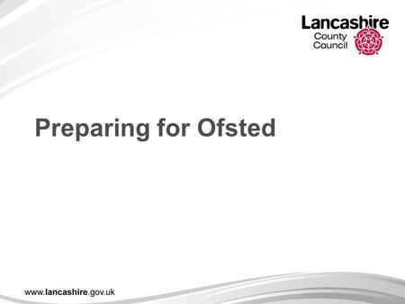 Preparing for Ofsted. Raising standards, improving lives Behaviour and safety This judgement takes account of a range of evidence on behaviour and inspectors.